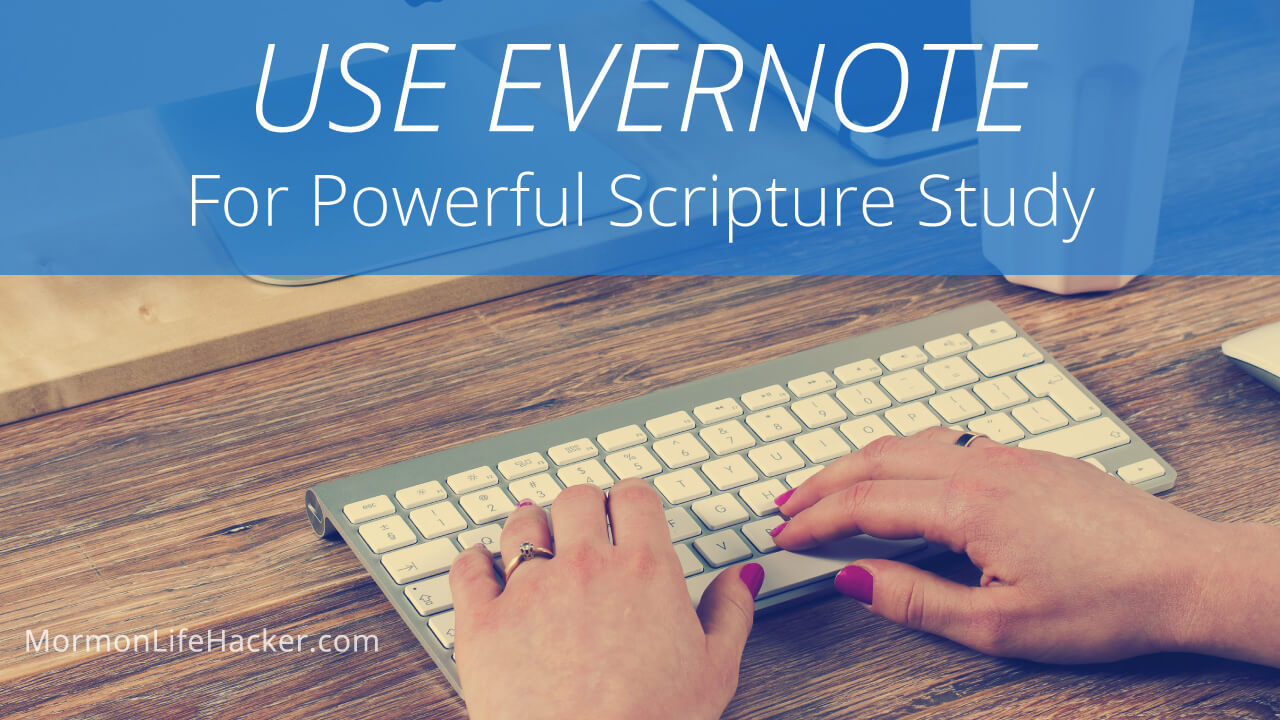 user-evernote-powerful-scripture-study