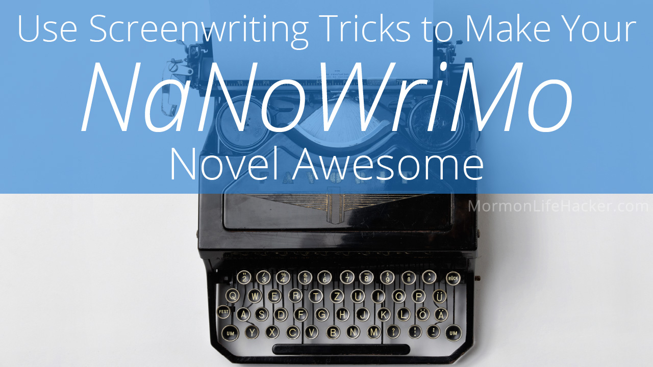 improve-nanowrimo-screenwriting-tricks