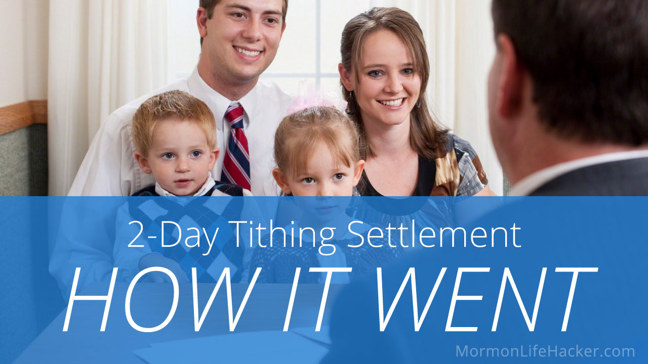 2-day-tithing-settlement-review-how-went