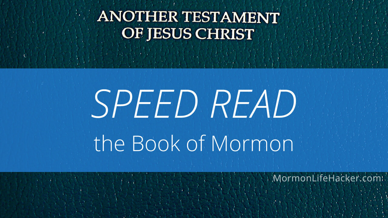 Speed Read the Book of Mormon
