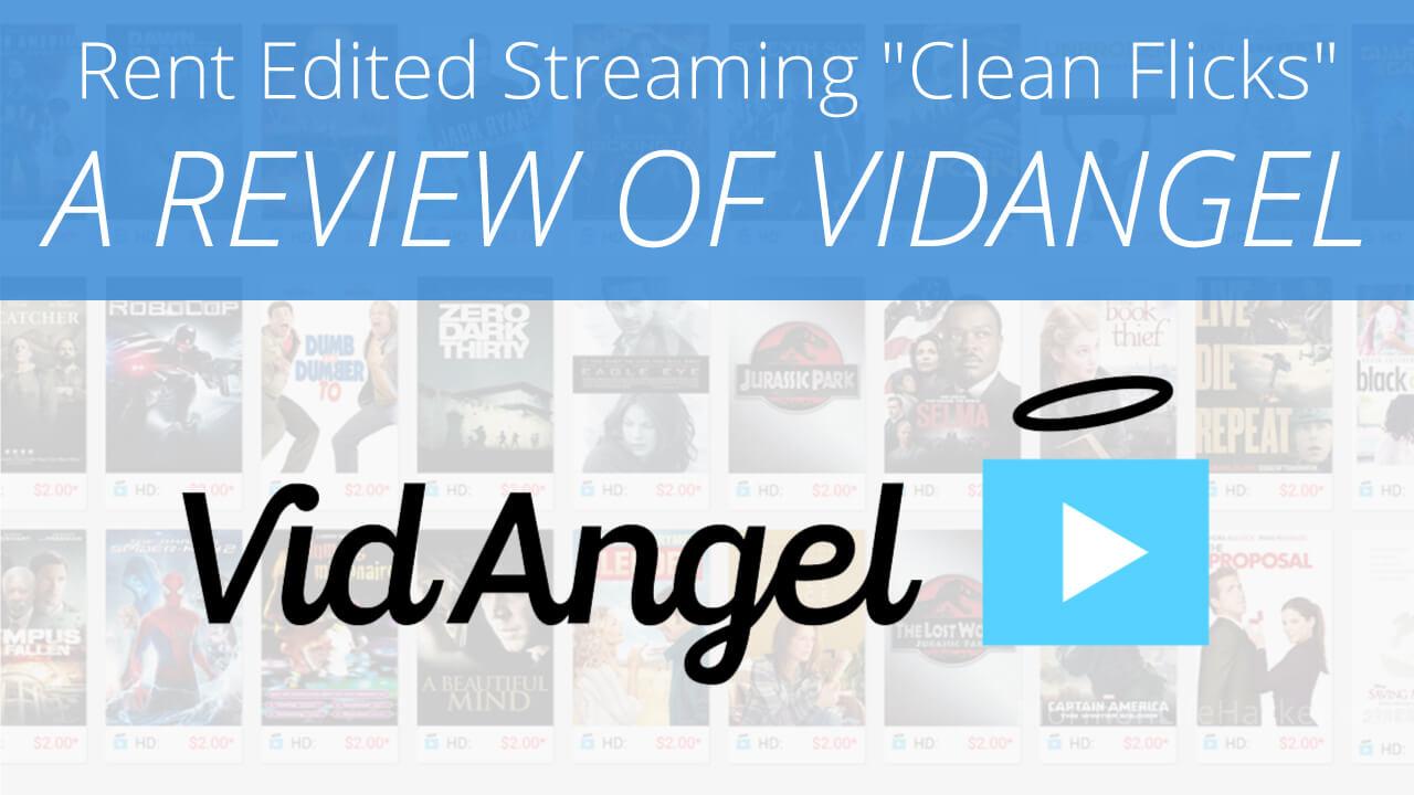 vidangel-review-edited-movies