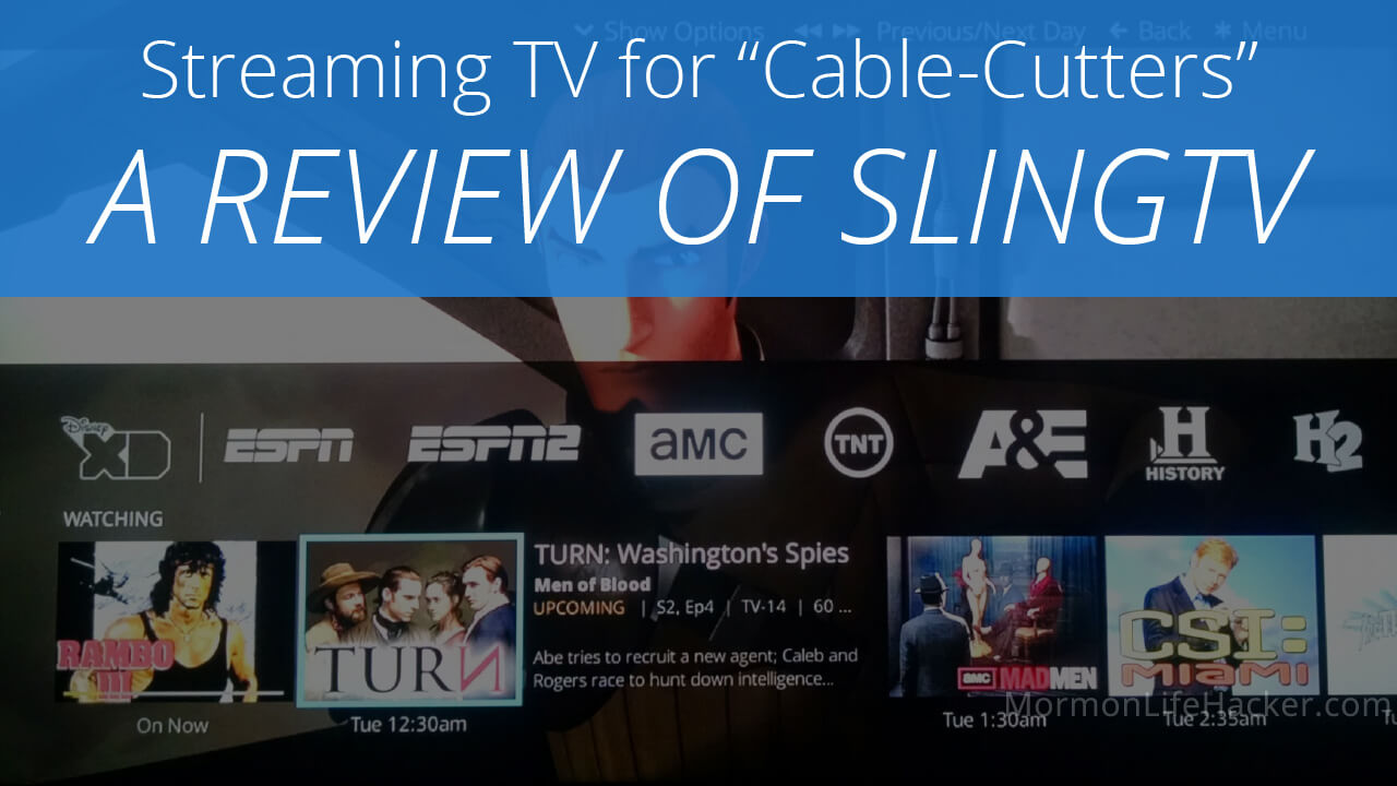 SlingTV: live, streaming TV for cable-cutters